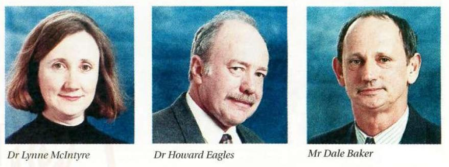 Dr Lynne McIntyre, Dr Howard Eagles and Mr Dale Baker