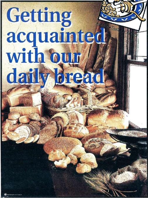 Getting acquainted with our daily bread
