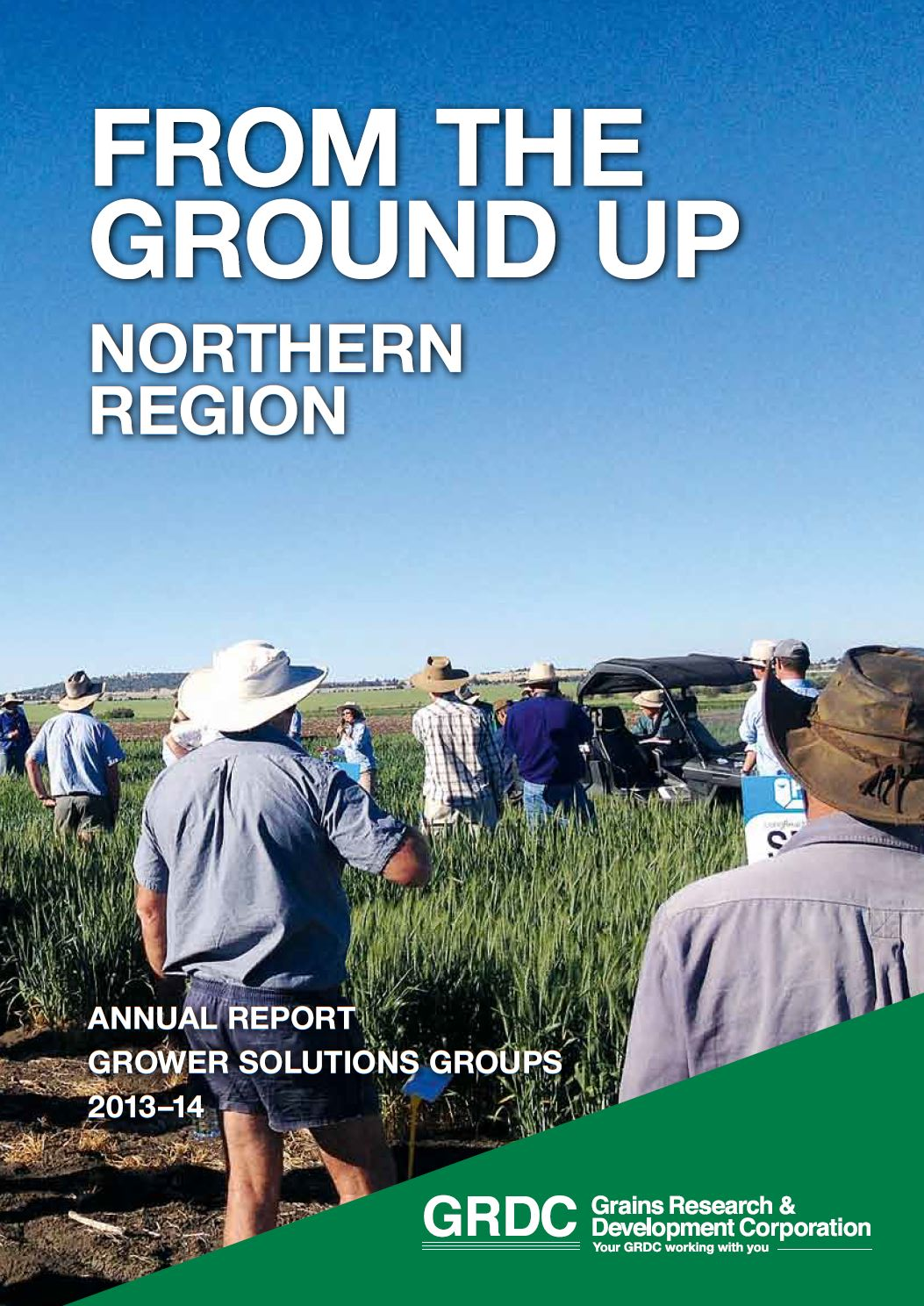 Cover of From The Ground Up the 2013 2014 annual grower solution group report