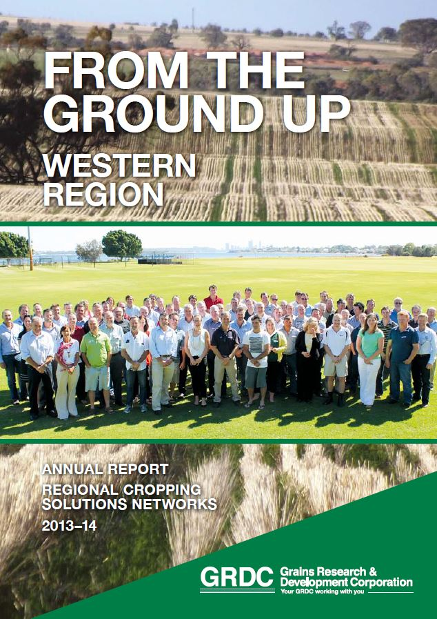 From the Ground Up: Western Region | Annual Report, Regional Cropping Solutions Networks 2013-14